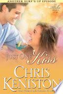 Ebook Just one Kiss Epub Chris Keniston Apps Read Mobile