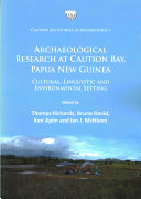 Archaeological Research at Caution Bay  Papua New Guinea