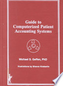 Guide to Computerized Patient Accounting Systems