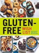 Gluten Free Wish List