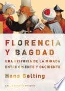 Florencia y Bagdad