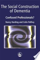 The Social Construction of Dementia