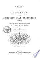 A concise history of the International Exhibition of 1862