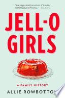 Jell O Girls