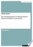 Der Zusammenhang von Nikomachischer Ethik und Politika von Aristoteles