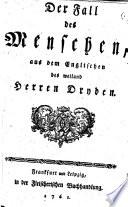 Der Fall des Menschen  aus dem Englischen des weiland Herrn Dryden   Translated by Simon Grynaeus