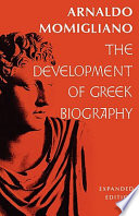 The Development Of Greek Biography book
