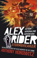 Alex Rider 01. Stormbreaker. 15th Anniversary Edition by Anthony Horowitz