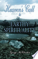 Heaven s Call to Earthy Spirituality