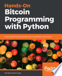 Hands On Bitcoin Programming With Python
