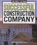 The Builder s Guide to Running a Successful Construction Company