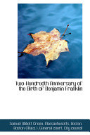 Two Hundredth Anniversary of the Birth of Benjamin Franklin