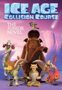 Ice Age Collision Course  The Junior Novel