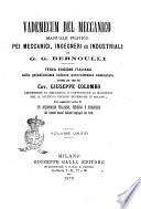 Vademecum del meccanico manuale pratico pei meccanici  ingegneri ed industriali di G  G  Bernoulli
