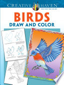 Creative Haven Birds Draw and Color