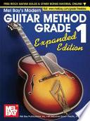 Modern Guitar Method Grade 1  Expanded Edition
