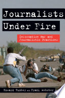 Ebook Journalists Under Fire Epub Howard Tumber,Frank Webster Apps Read Mobile