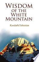 Wisdom of the White Mountain