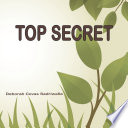 Top Secret : they share and pass on their secret. follow...