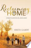 Reclaiming Home