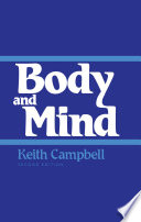 an analysis of the book body and mind by keith campbell Richard swinburne an analysis of richard substance dualism—the thesis that the mind (or soul) is distinct from the body smith reviews swinburne's book.