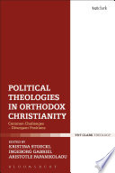 Political Theologies in Orthodox Christianity
