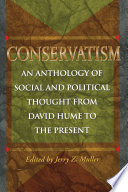 Conservatism : to fundamentalists, populists, libertarians, fascists, and the...