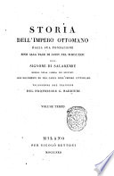 Storia dell Impero ottomano dalla sua fondazione sino alla pace di Jassy nel 1792  del signore di Salaberry membro della camera dei deputati con documenti ed una carta dell Impero ottomano traduzione dal francese del professore G  Barbieri  Volume primo   terzo