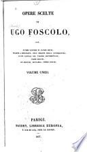 Opere scelte di Ugo Foscolo...