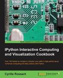 Ipython Interactive Computing And Visualization Cookbook