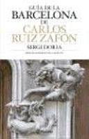 The Barcelona of Carlos Ruiz Zaf  n