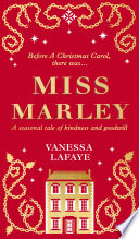 Miss Marley  The Untold Story of Jacob Marley   s Sister
