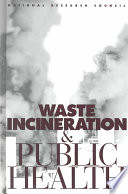 Waste Incineration and Public Health