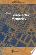 Ferroelectric Memories book