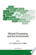 Mineral Processing And The Environment book