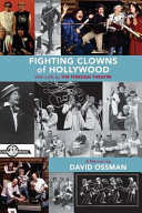 Fighting Clowns Of Hollywood : theatre traces their earliest years to their...