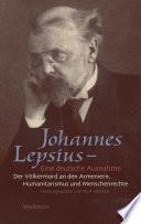 Johannes Lepsius - Eine deutsche Ausnahme