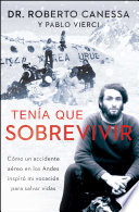 Ten A Que Sobrevivir I Had To Survive Spanish Edition