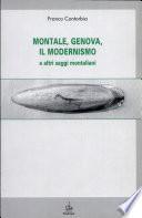 Montale  Genova  il modernismo e altri saggi montaliani