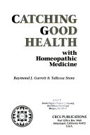 Catching good health with homeopathic medicine
