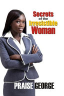 Secrets Of The Irresistible Woman