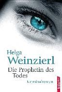 Die Prophetin des Todes