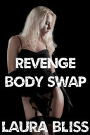Revenge Body Swap  feminization  gender transformation erotica
