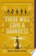 There Will Come a Darkness Book PDF