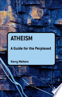Atheism  A Guide for the Perplexed