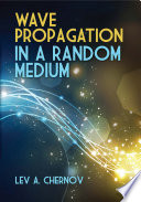Wave Propagation In A Random Medium : contribution to the literature on the...