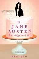 Jane Austen Marriage Manual by Kim Izzo