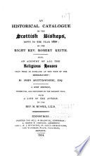 An historical catalogue of the Scottish bishops