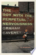The Boy with the Perpetual Nervousness Book PDF