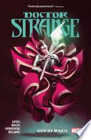Doctor Strange By Donny Cates Vol. 1 : needs the sorcerer supreme more than ever....
